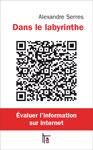 couverture du livre Dans le labyrinthe -- Alexandre Serres