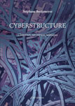 Cyberstructure par Stéphane Bortzmeyer