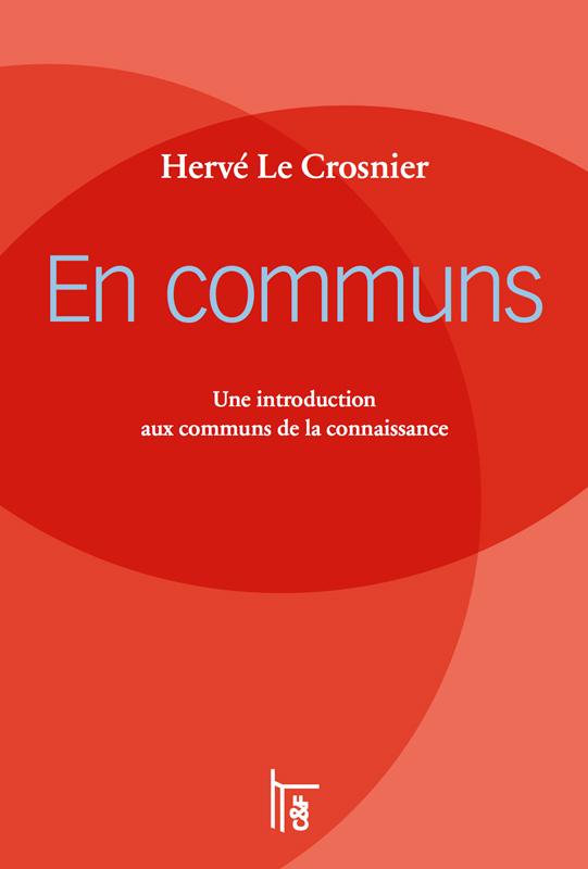 couverture du livre En communs : Une introduction aux communs de la connaissance
