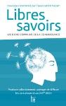 couverture du livre Libres Savoirs