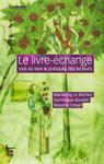 Le livre-échange, par M. Le Béchec, D. Boullier, M. Crépel