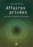 Affaires privées, par Christophe Masutti