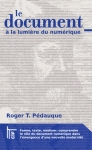 P�dauque -- le document � la lumi�re du num�rique